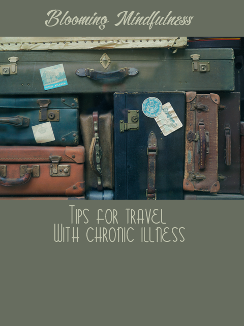Tips for travel with chronic illness