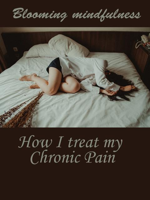 How I treat my chronic pain