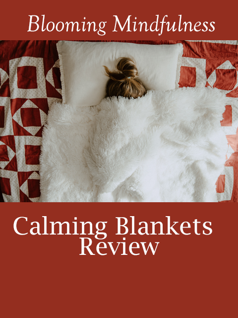 Calming blankets review