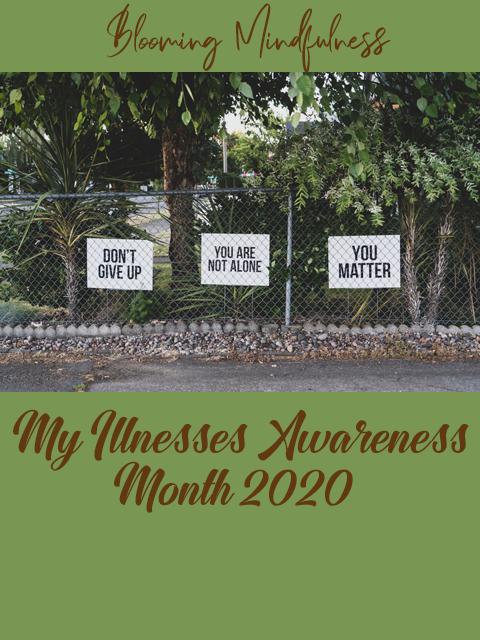My illnesses awareness month