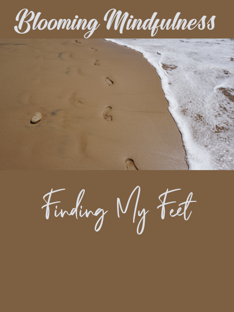 Finding my feet