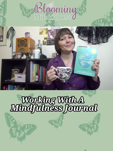Working with a mindfulness journal