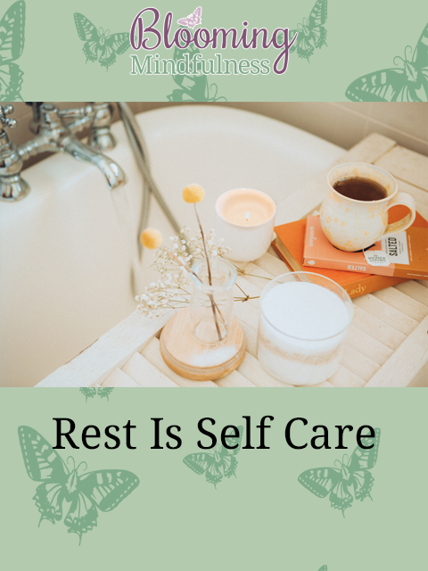 Rest is self care