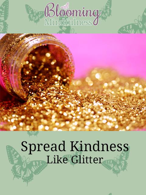 spread kindness like glitter