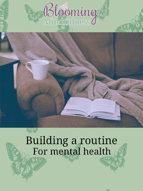 Building a routine for mental health