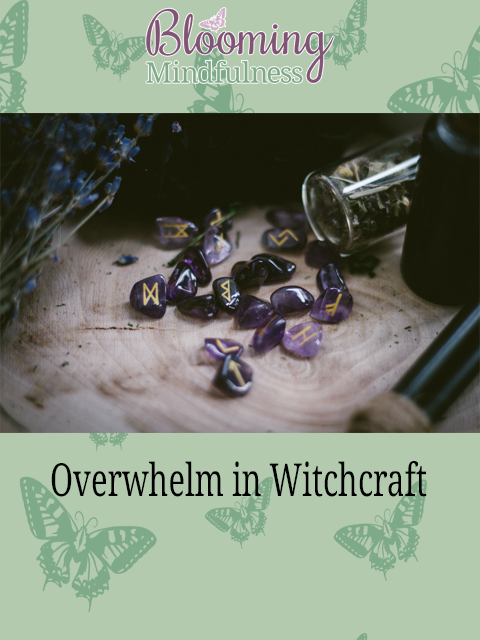 overwhelm in witchcraft