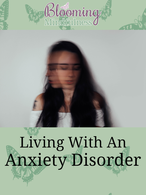 Living with an anxiety disorder