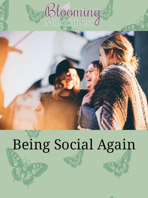 being social again