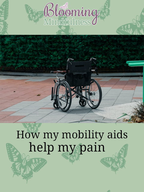 how my mobility aids help my pain