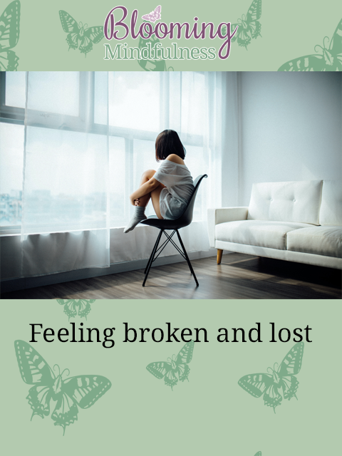 feeling broken and lost