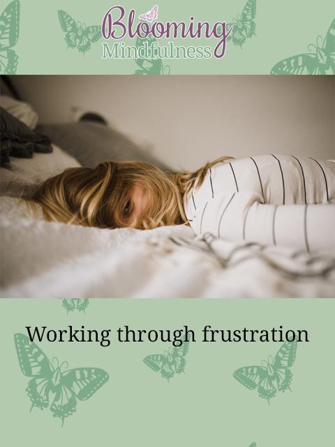 working through frustration